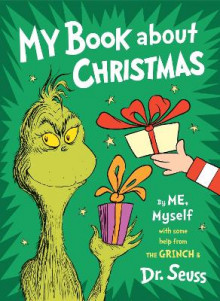 My Book about Christmas by Me, Myself av Dr Seuss (Innbundet)