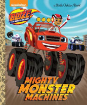 Mighty Monster Machines (Blaze and the Monster Machines) av Golden Books (Innbundet)
