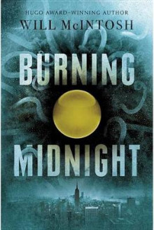 Burning Midnight av Will McIntosh (Heftet)