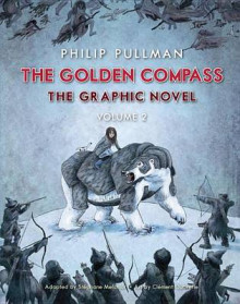 The Golden Compass Graphic Novel, Volume 2 av Philip Pullman (Innbundet)