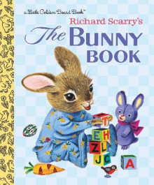 Bunny Book av Patsy Scarry og Richard Scarry (Pappbok)