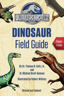 Jurassic World Dinosaur Field Guide (Jurassic World) av Dr Thomas R Holtz og Dr Michael Brett-Surman (Heftet)