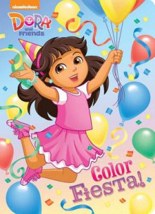 Color Fiesta! (Dora and Friends) av Mary Tillworth (Pappbok)