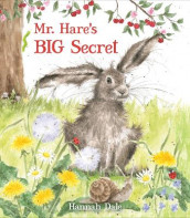 Mr. Hare's Big Secret av Hannah Dale (Innbundet)