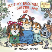 Just My Brother, Sister, And Me (Little Critter) av Mercer Mayer (Heftet)