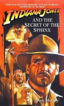 Indiana Jones and the Secret of the Sphinx av Max McCoy (Heftet)