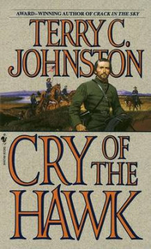 Cry of the Hawk av Terry C. Johnston (Heftet)