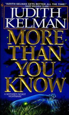 More Than You Know av Judith Kelman (Heftet)