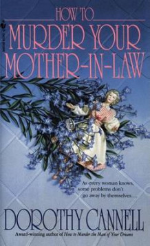 How to Murder Your Mother-in-Law av Dorothy Cannell (Heftet)