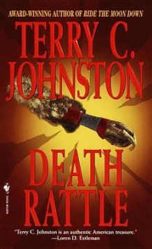 Death Rattle av Terry C. Johnston (Heftet)