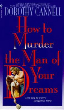 How to Murder the Man of Your Dreams av D. Cannell (Heftet)