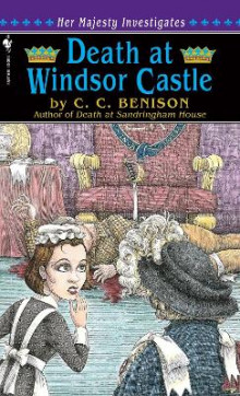Death at Windsor Castle av C.C. Benison (Heftet)