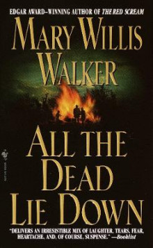 All the Dead Lie Down av Mary Willis Walker (Heftet)