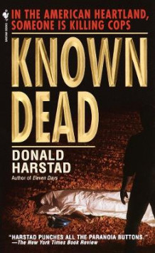 Known Dead av Donald Harstad (Heftet)