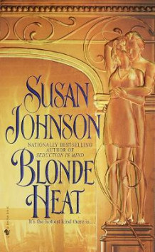 Blonde Heat av Susan Johnson (Heftet)