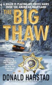 The Big Thaw av Donald Harstad (Heftet)