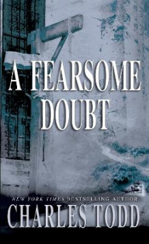 A Fearsome Doubt av Charles Todd (Heftet)