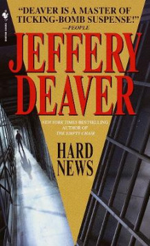 Hard news av Jeffery Deaver (Heftet)