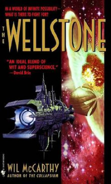 The Wellstone av Wil McCarthy (Heftet)