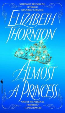Almost a Princess av Elizabeth Thornton (Heftet)