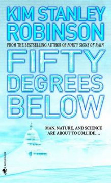 Fifty Degrees Below av Kim Stanley Robinson (Heftet)