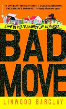 Bad Move av Linwood Barclay (Heftet)
