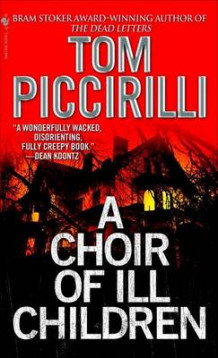 A Choir of Ill Children av Tom Piccirilli (Heftet)
