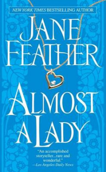 Almost a Lady av Jane Feather (Heftet)