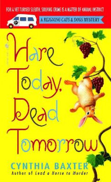 Hare Today, Dead Tomorrow av Cynthia Baxter (Heftet)