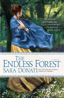The Endless Forest av Sara Donati (Heftet)