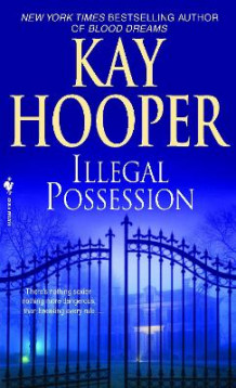 Illegal Possession av Kay Hooper (Heftet)
