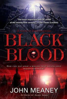 Black Blood av John Meaney (Heftet)