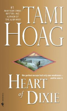 Heart of Dixie av Tami Hoag (Heftet)