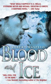 Blood and ice av Robert Masello (Heftet)