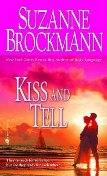 Kiss and Tell av Suzanne Brockmann (Heftet)