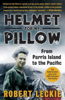 Helmet for My Pillow av Robert Leckie (Heftet)