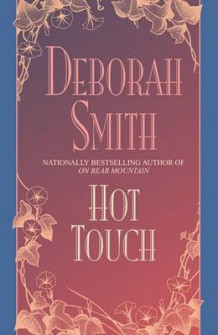 Hot Touch av Deborah Smith (Heftet)