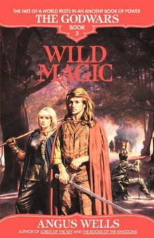 Wild Magic av Angus Wells (Heftet)