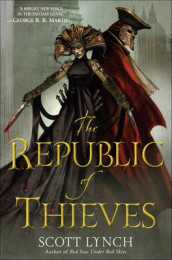 The Republic of Thieves av Scott Lynch (Innbundet)