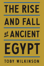 The Rise and Fall of Ancient Egypt av Toby A H Wilkinson (Innbundet)