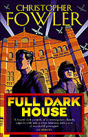 Full Dark House av Christopher Fowler (Heftet)