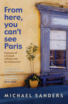 From Here, You Can't See Paris av Michael Sanders (Heftet)