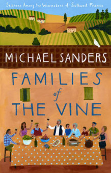 Families of the Vine av Michael Sanders (Heftet)