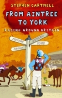 From Aintree to York av Stephen Cartmell (Heftet)