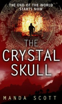 The Crystal Skull av Manda Scott (Heftet)