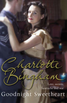 Goodnight Sweetheart av Charlotte Bingham (Heftet)