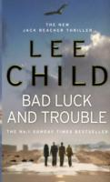 Bad luck and trouble av Lee Child (Heftet)
