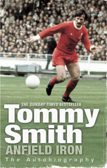 Anfield Iron av Tommy Smith (Heftet)
