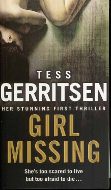 Girl missing av Tess Gerritsen (Heftet)