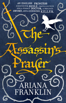 Assassins prayer - mistress of the art of death, adelia aguilar series 4 av Ariana Franklin (Heftet)
